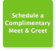 Schedule a complimentary meet and greet.